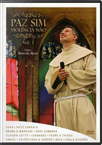 Padre Marcelo Rossi Paz Sim Vol. 1