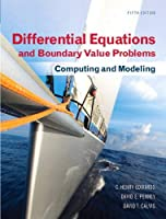 Differential Equations and Boundary Value Problems: Computing and Modeling (Edwards/Penney/Calvis Differential Equations)