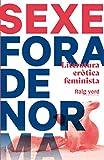 Sexe fora de norma: Literatura eròtica feminista (SINGULARS)