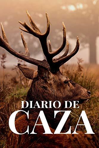Diario de caza: Es un Cuaderno o libro de registro de caza -