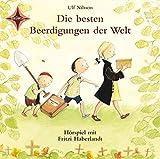Die besten Beerdigungen der Welt: Hörspiel mit Musik. Sprecherin: Fritzi Haberlandt, Musik: Wolfgang von Henko, Henning Stoll. 1 CD Digipack, 40 Min.