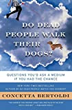 Best Dog Showers - Do Dead People Walk Their Dogs?: Questions You'd Review