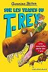 Sur l'île des derniers dinosaures, tome 1 : Sur les traces du T-Rex par Stilton