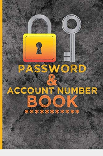 Password & Account Number Book: Great Password Book for never forget the login info,  bank account number, bills, each social media account, online ... assistance. Password Log Book Alphabetical.