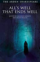 All's Well That Ends Well (Arden Shakespeare Third Series)
