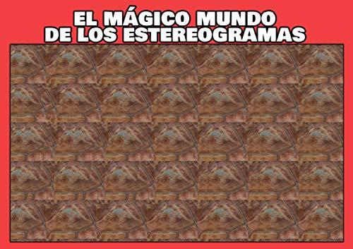 El mágico mundo de los estereogramas: volumen 1