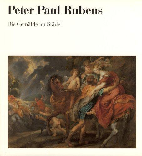 Peter Paul Rubens. Die Gemälde im Städel