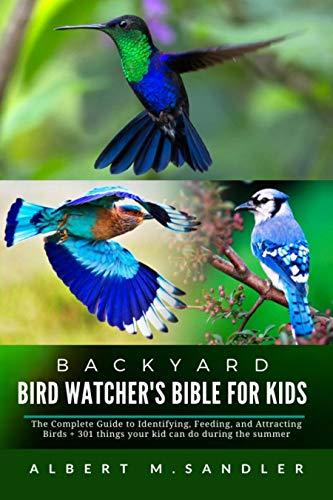Backyard Bird Watcher's Bible fo...