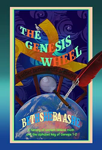 The Genesis Wheel: & other hermeneutical essays