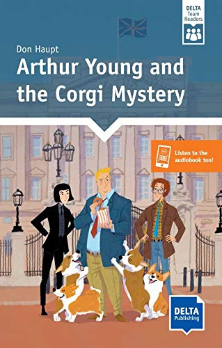 Arthur Young and the Corgi Mystery: Reader + Delta Augmented (DELTA Team Readers)