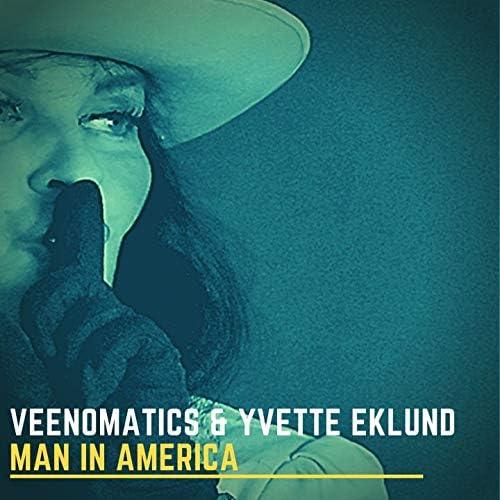 Veenomatics & Yvette Eklund