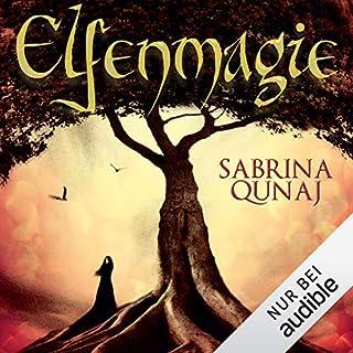 Elfenmagie     Elvion 1              Autor:                                                                                                                                 Sabrina Qunaj                               Sprecher:                                                                                                                                 Gabriele Blum                      Spieldauer: 27 Std. und 1 Min.     531 Bewertungen     Gesamt 4,3