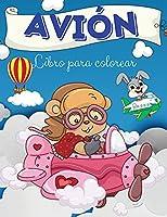 Libro para colorear de aviones: Libro para colorear de aviones: Un libro para colorear de aviones para niños.Imágenes divertidas de aviones para niños y ToodlersI Niños y niñas I Adorable I Diseños únicos para niños 2-6 I 4-8 años