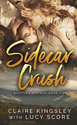 Sidecar Crush (Bootleg Springs Book 2) (English Edition)