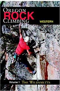 Rock Climbing Western Oregon: The Willamette