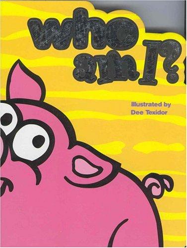 Who Am I-Pig (Who Am I? (Book Company))