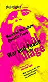 War and Peace in the Global Village: An Inventory of Some of the Current Spastic Situations That Could Be Eliminated by More Feedforward