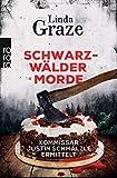 Schwarzwälder Morde von Linda Graze