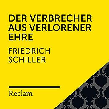 Schiller: Der Verbrecher aus verlorener Ehre (Reclam Hörbuch)