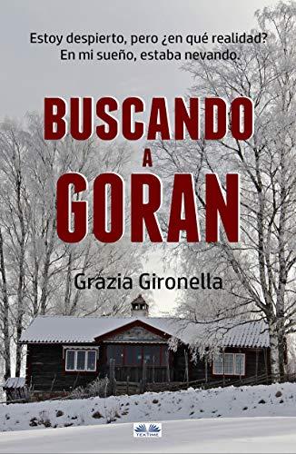 Buscando a Goran de Grazia Gironella