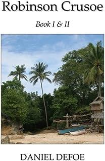 Robinson Crusoe Book I & II