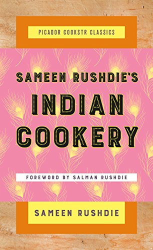 Sameen Rushdie's Indian Cookery (Picador Cookstr Classics)