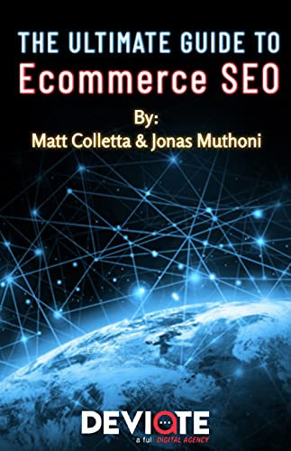 The Ultimate Guide to Ecommerce SEO (English Edition)