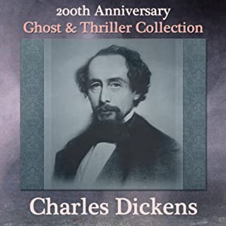 Charles Dickens 200th Anniversary Ghost & Thriller Collection cover art