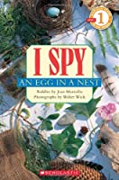 I Spy an Egg in a Nest (Scholastic Readers: Level 1)