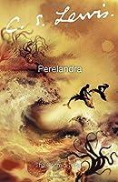 Perelandra (Cosmic Trilogy)