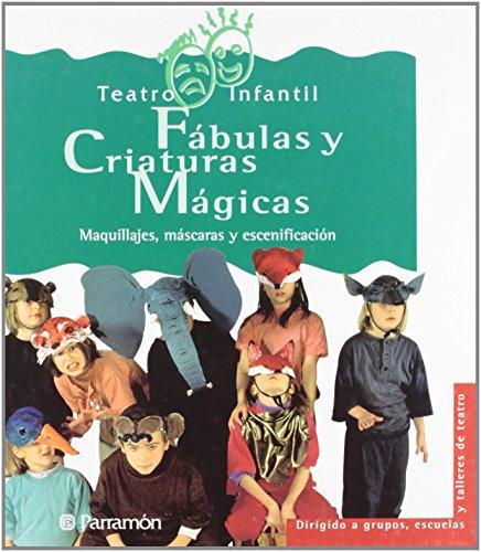 Fabulas y criaturas magicas - teatro infantil de Erik Schonebeck (27 abr 2009) Tapa blanda