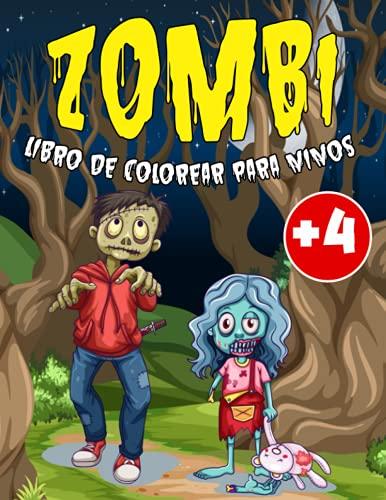 Zombi Libro de colorear para niños: Increíble libro para colorear de zombies: más de 30 divertidas páginas para colorear de zombies para niños de 4 a 8 años de edad