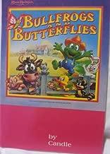 Bullfrogs & Butterflies - Songs from Agapeland