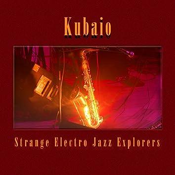Strange Electro Jazz Explorers