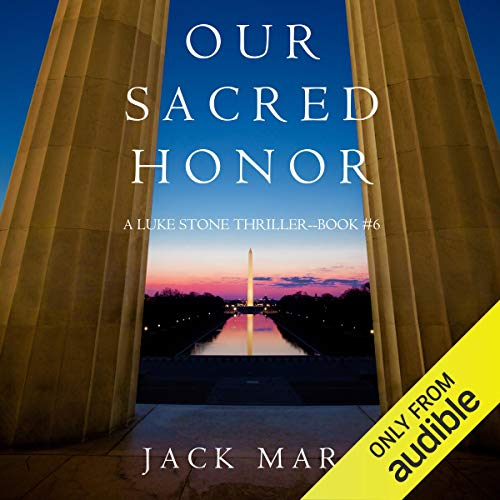 Our Sacred Honor audiobook cover art