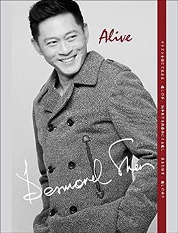 """[Desmond Shen]の""""Alive"""" 生きる"""