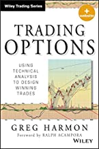 Trading Options, + Website: Using Technical Analysis to Design Winning Trades