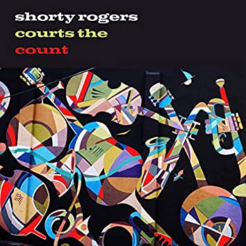 Shorty Rogers Courts the Count