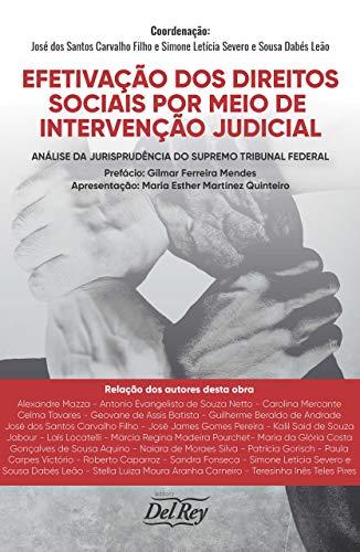 Efetivação dos Direitos Sociais por Meio de Intervenção Judicial: Análise da Jurisprudência do Supremo Tribunal Federal