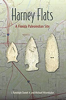Harney Flats  A Florida Paleoindian Site  Florida Museum of Natural History  Riple