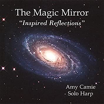 The Magic Mirror-Inspired Reflections