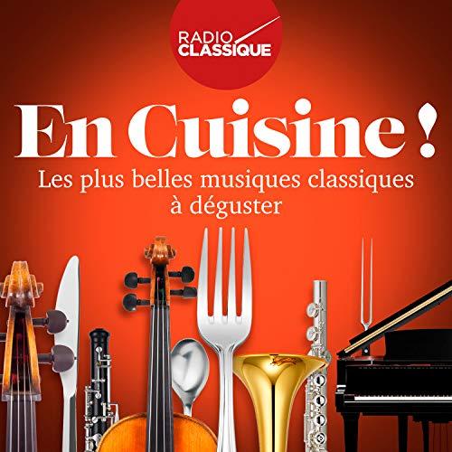 en Cuisine (Radio Classique)