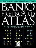 Banjo Fretboard Atlas: Get a Better Grip on Neck Navigation! (English Edition)
