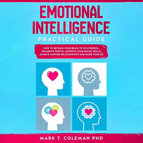 Emotional Intelligence Practical Guide cover art