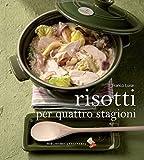 Risotti per quattro stagioni Ediz. illustrata Cartolina dalla cucina  Italian Edition