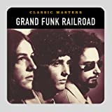 Songtexte von Grand Funk Railroad - Classic Masters