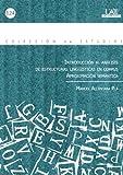 Introducción al análisis de estructuras linguisticas en corpus. Aproximación semántica.: Aproximación semántica: 124 (Colección de Estudios)