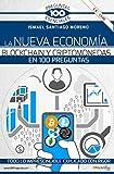 La Nueva Economía Blockchain y criptomonedas En 100 Preguntas (Ediciones Nowtilus) (100 Preguntas esenciales)