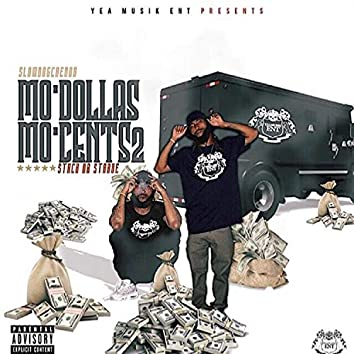 Mo'dollas Mo'cents2 (Stack or Starve)