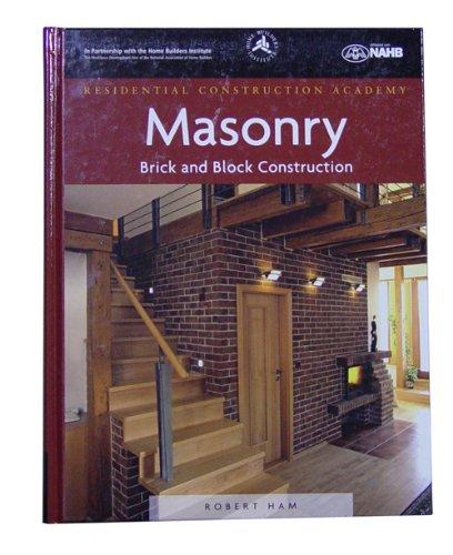 Robert Ham 1418052841 Residential Construction Academy Brick and Block Construction Textbook